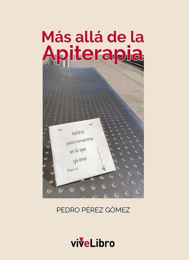 """Libro """"Más allá de la Apiterapia"""""""