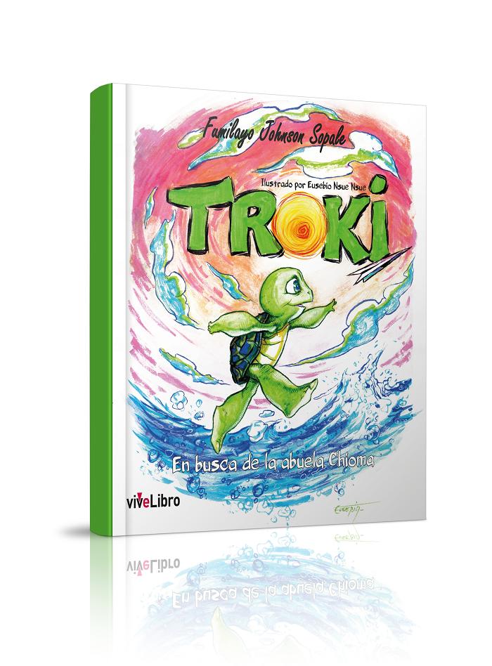 """""""Troki, en busca de la Abuela Chioma"""" de Fumilayo Johnson Sopale"""