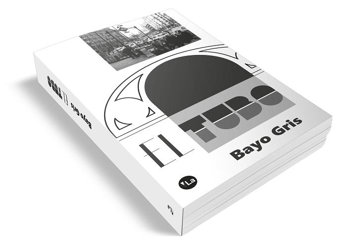 """libro de Bayo Gris """"El tubo"""""""